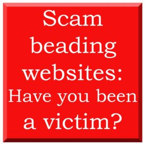 Scam beading websites, information and advice