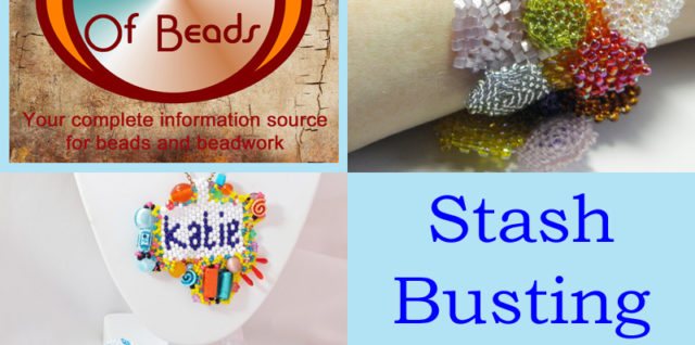Stash Busting Beading Projects, Katie Dean, My World of Beads