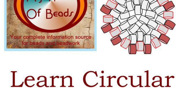 Learn circular peyote stitch, Katie Dean, My World of Beads