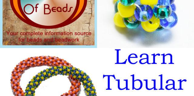 Learn Tubular Peyote Stitch, Katie Dean, My World of Beads