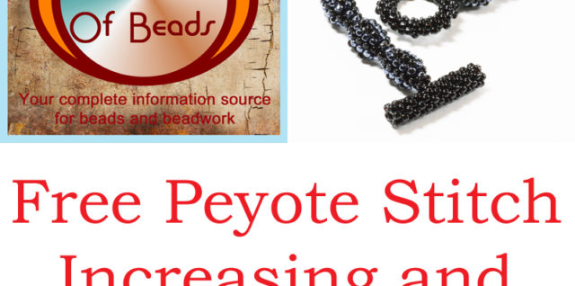 Peyote stitch increasing and decreasing: your free guide, Katie Dean, My World of Beads