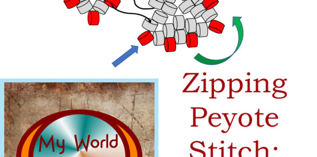 Zipping Peyote Stitch: your complete how-to guide, Katie Dean, My World of Beads